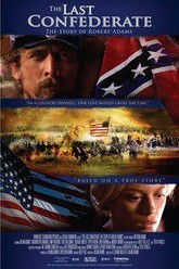The Last Confederate: The Story of Robert Adams Trailer