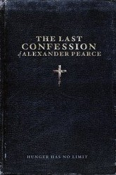 The Last Confession of Alexander Pearce Trailer