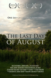 The Last Day of August Trailer