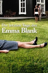 The Last Days of Emma Blank Trailer