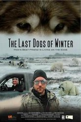 The Last Dogs of Winter Trailer