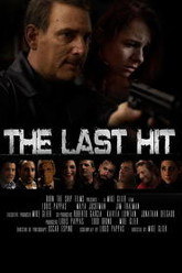 The Last Hit Trailer