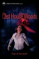 The Last House in the Woods Trailer