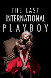 The Last International Playboy Trailer