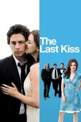 The Last Kiss Trailer
