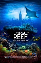 The Last Reef 3D Trailer