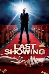 The Last Showing Trailer