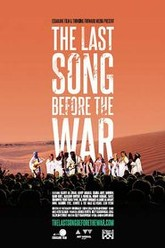 The Last Song Before the War Trailer