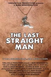 The Last Straight Man Trailer