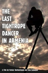 The Last Tightrope Dancer in Armenia Trailer