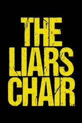 The Liars Chair Trailer