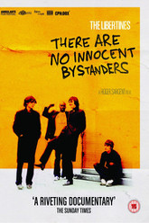 The Libertines - There Are No Innocent Bystanders Trailer