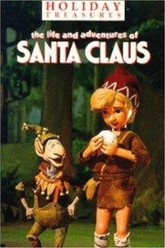 The Life & Adventures of Santa Claus Trailer