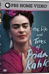 The Life and Times of Frida Kahlo Trailer