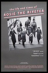 The Life and Times of Rosie the Riveter Trailer