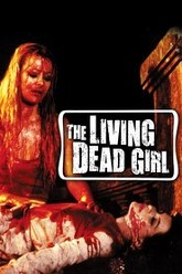 The Living Dead Girl Trailer