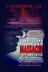 The Long Island Railroad Massacre: 20 Years Later Trailer