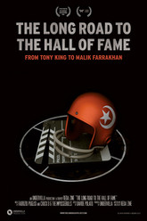 The Long Road to the Hall of Fame: From Tony King to Malik Farrakhan Trailer
