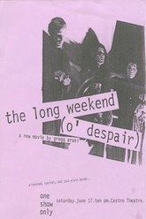 The Long Weekend (O' Despair) Trailer