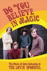 The Lovin' Spoonful: Do You Believe in Magic Trailer