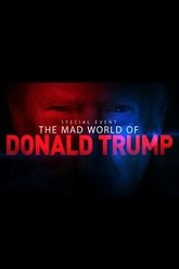The Mad World of Donald Trump Trailer