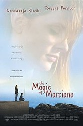 The Magic of Marciano Trailer
