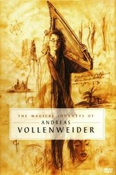 The Magical Journeys of Andreas Vollenweider Trailer