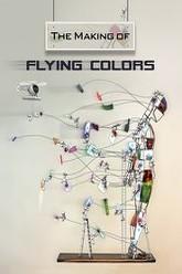 The Making of Flying Colors Trailer