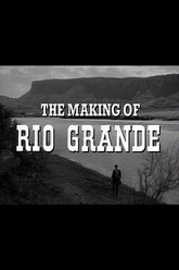 The Making of Rio Grande Trailer