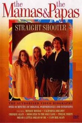 The Mamas & The Papas: Straight Shooter Trailer