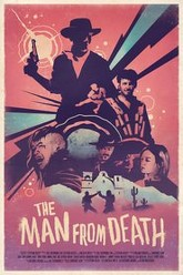 The Man From Death Trailer