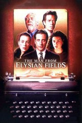 The Man from Elysian Fields Trailer