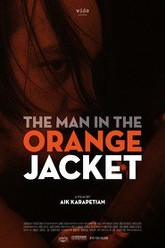 The Man in the Orange Jacket Trailer