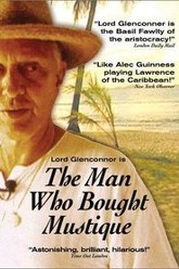 The Man Who Bought Mustique Trailer