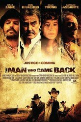 The Man Who Came Back Trailer