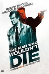 The Man Who Wouldn't Die Trailer