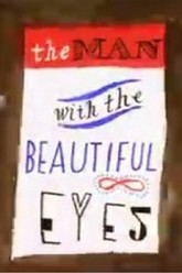 The Man with the Beautiful Eyes Trailer