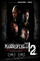 The Mannsfield 12 Trailer
