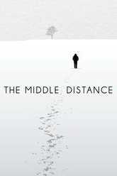 The Middle Distance Trailer