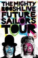 The Mighty Boosh Live: Future Sailors Tour Trailer