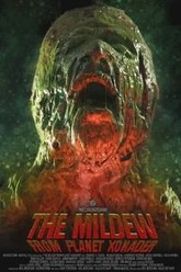 The Mildew from Planet Xonader Trailer