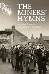 The Miners' Hymns Trailer