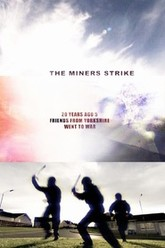 The Miners Strike Trailer