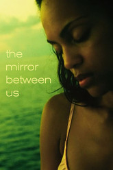 The Mirror Between Us Trailer
