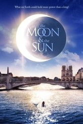 The Moon and the Sun Trailer