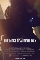 The Most Beautiful Day Trailer