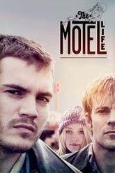 The Motel Life Trailer