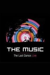 The Music - The Last Dance (Live) Trailer