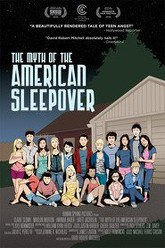 The Myth of the American Sleepover Trailer