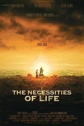 The Necessities of Life Trailer